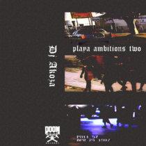 DJ AKOZA - PLAYA AMBITIONZ 2 cover art