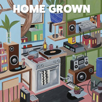 HOME GROWN cover art