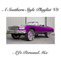 A SOUTHERN STYLE PLAYLIST VOL. 3 (AJ's Personal Mix) cover art
