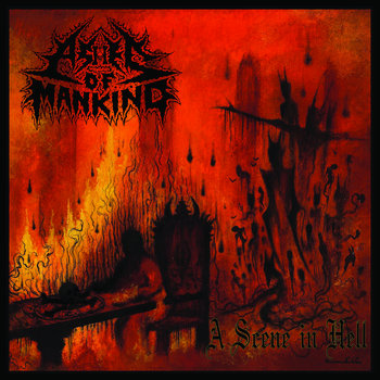 053 - A Scene In Hell by ASHES OF MANKIND