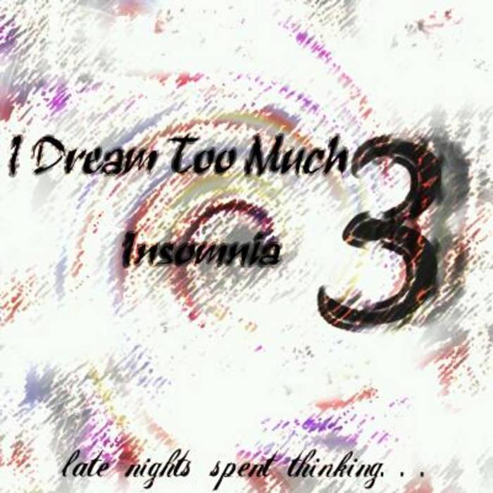 I Dream Too Much 3: Insomnia | Takashi Ishiduo