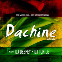 Dachine riddim cover art