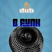 B Funk (Sard Boogie Remix) - B Dub cover art