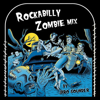Rockabilly Zombie Mix by Jaro Sounder