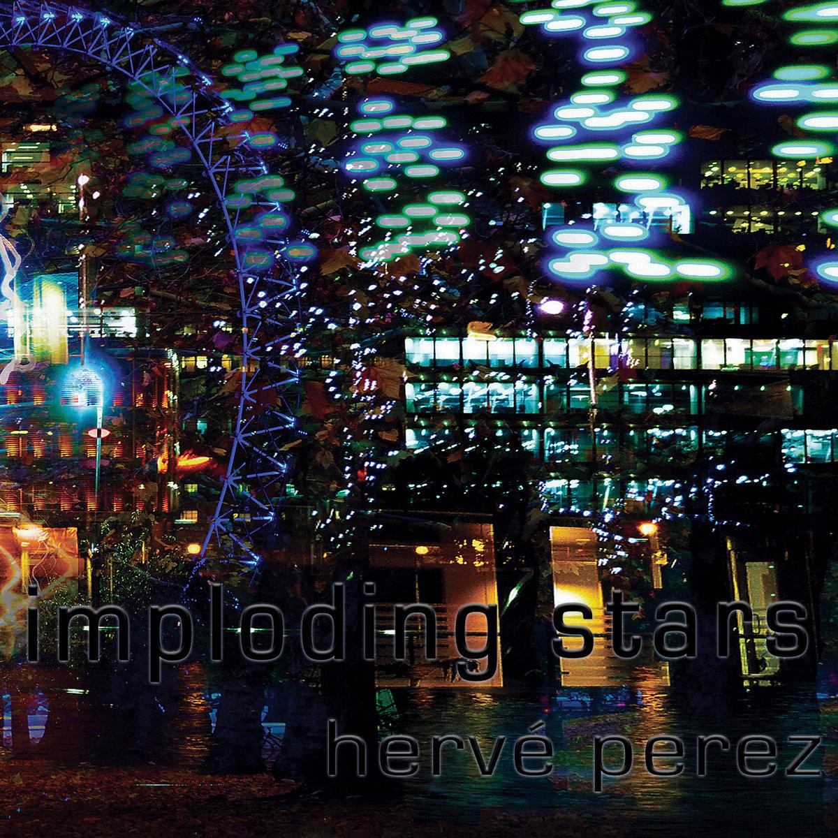 Album Imploding Stars by Herve Perez