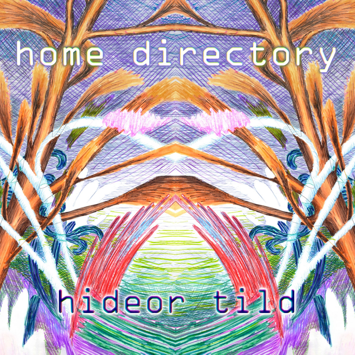 Hideor Tild – Home Directory