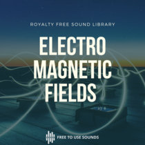 Electromagnetic Sound Effects For Sci-Fi Sound Design & Music Production cover art
