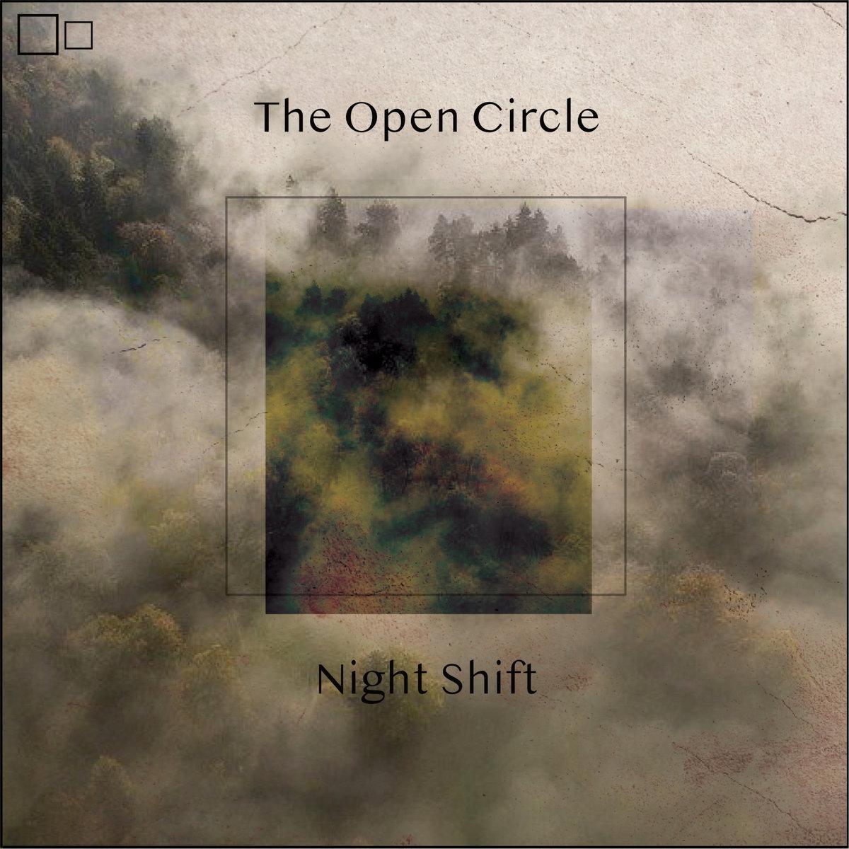 The Open Circle – Night Shift