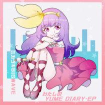 わたしのYUME DIARY - EP cover art