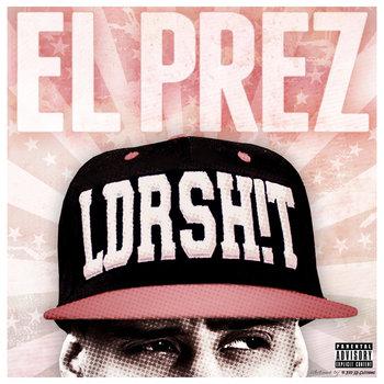 LEADERSH!T by El Prez