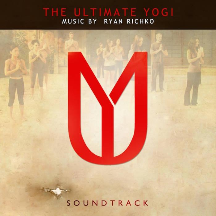 The Ultimate Yogi Soundtrack | Ryan Richko