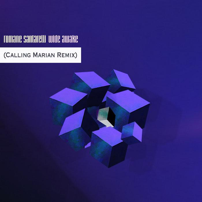 Wide Awake (Calling Marian Remix) | Romane Santarelli Image