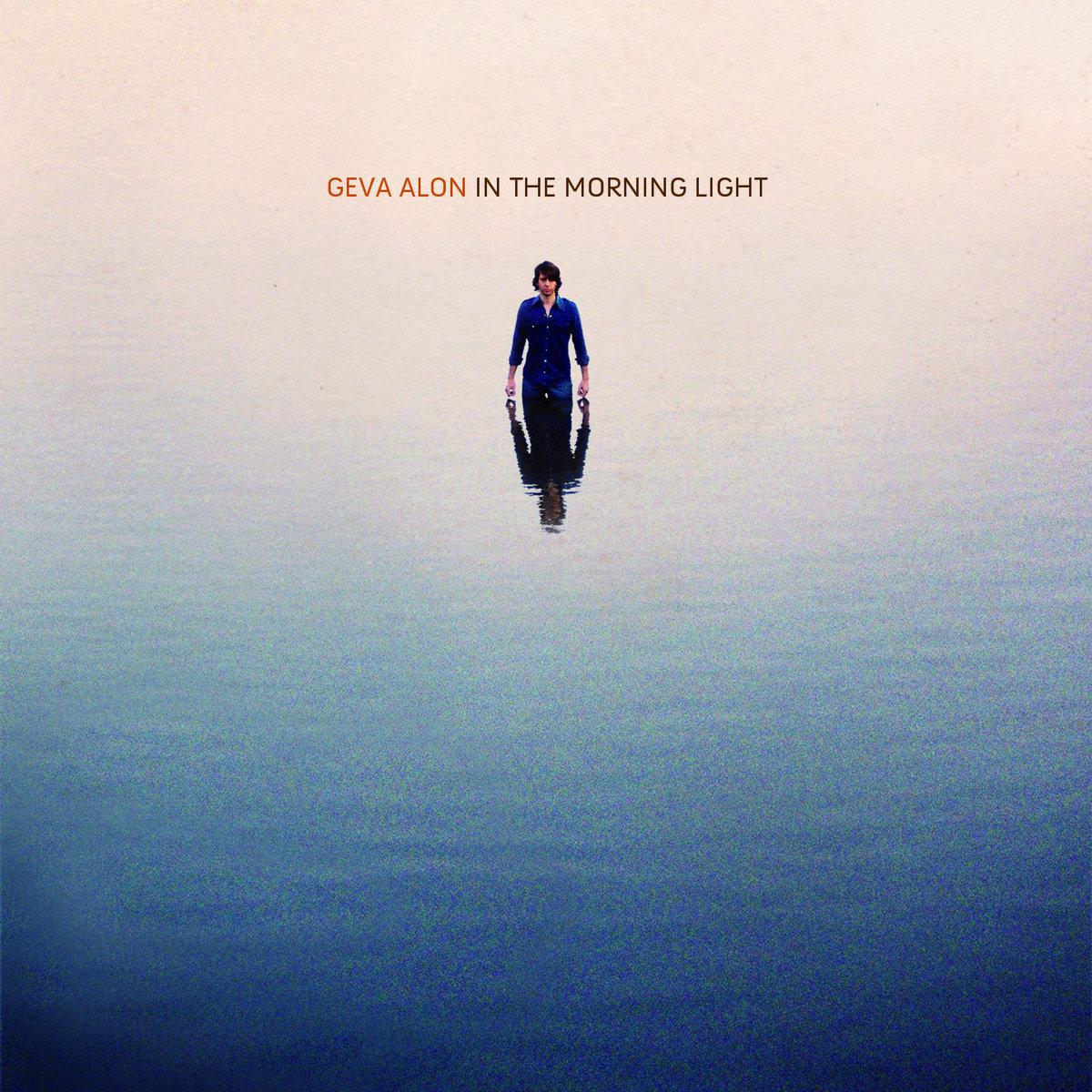Morning Light >> In The Morning Light Geva Alon