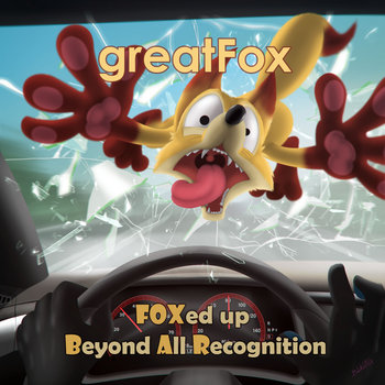 FOXBAR - FOXed up Beyond All Recognition by greatFox