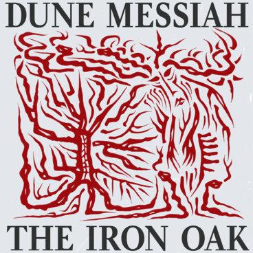 "TCR009 - DUNE MESSIAH - ""The Iron Oak"" LP main photo"