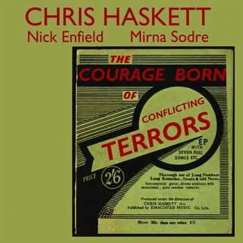 The Courage Born of Conflicting Terrors by Chris Haskett