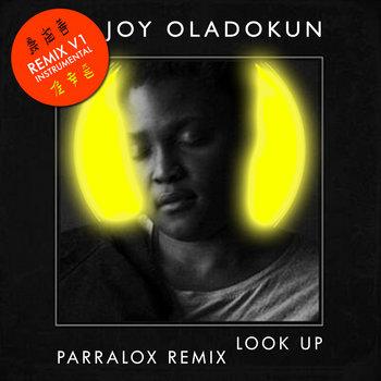 Joy Oladokun - Look Up (Parralox Remix V1 Instrumental)