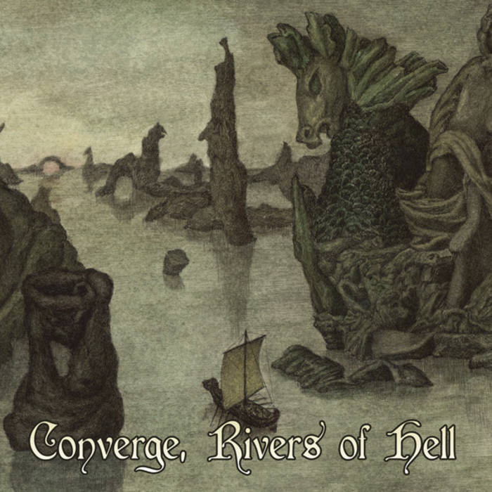 Converge Rivers Of Hell I Voidhanger Records - Rivers of