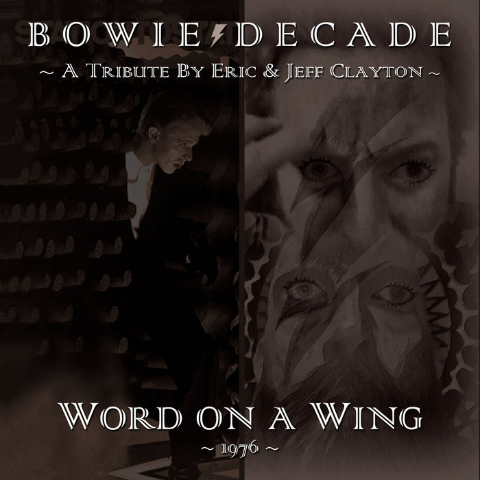 Lyric david bowie word on a wing lyrics : Word on a Wing | Eric & Jeff Clayton