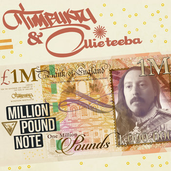 Million Pound Note by Timbuktu & Ollie Teeba