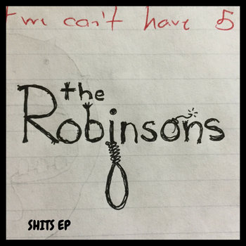Shits EP by The Robinsons