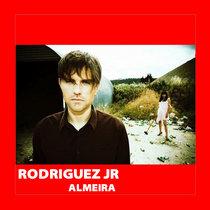[BR069] : Rodriguez Jr - Almeira [2020 Remastered Version] including a Mijk Van Dijk Remix cover art