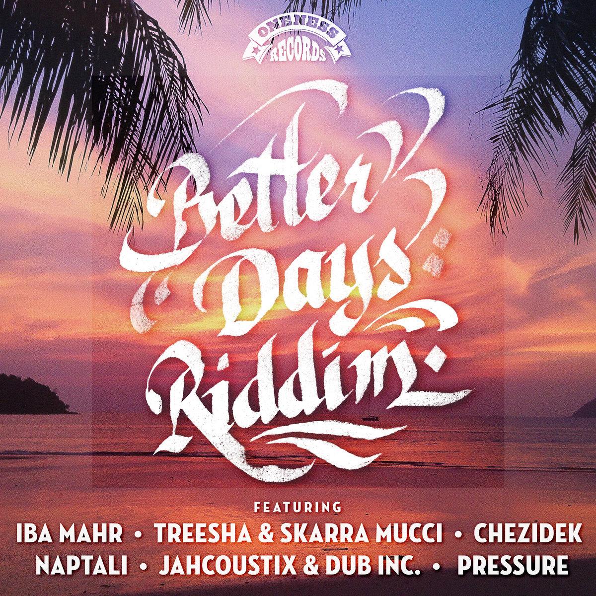 Better Days Riddim Instrumental | Oneness-Records