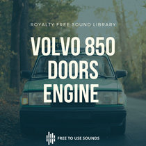 Car Doors Open Closing & Engine Sound VOLVO 850 Classic Cars cover art