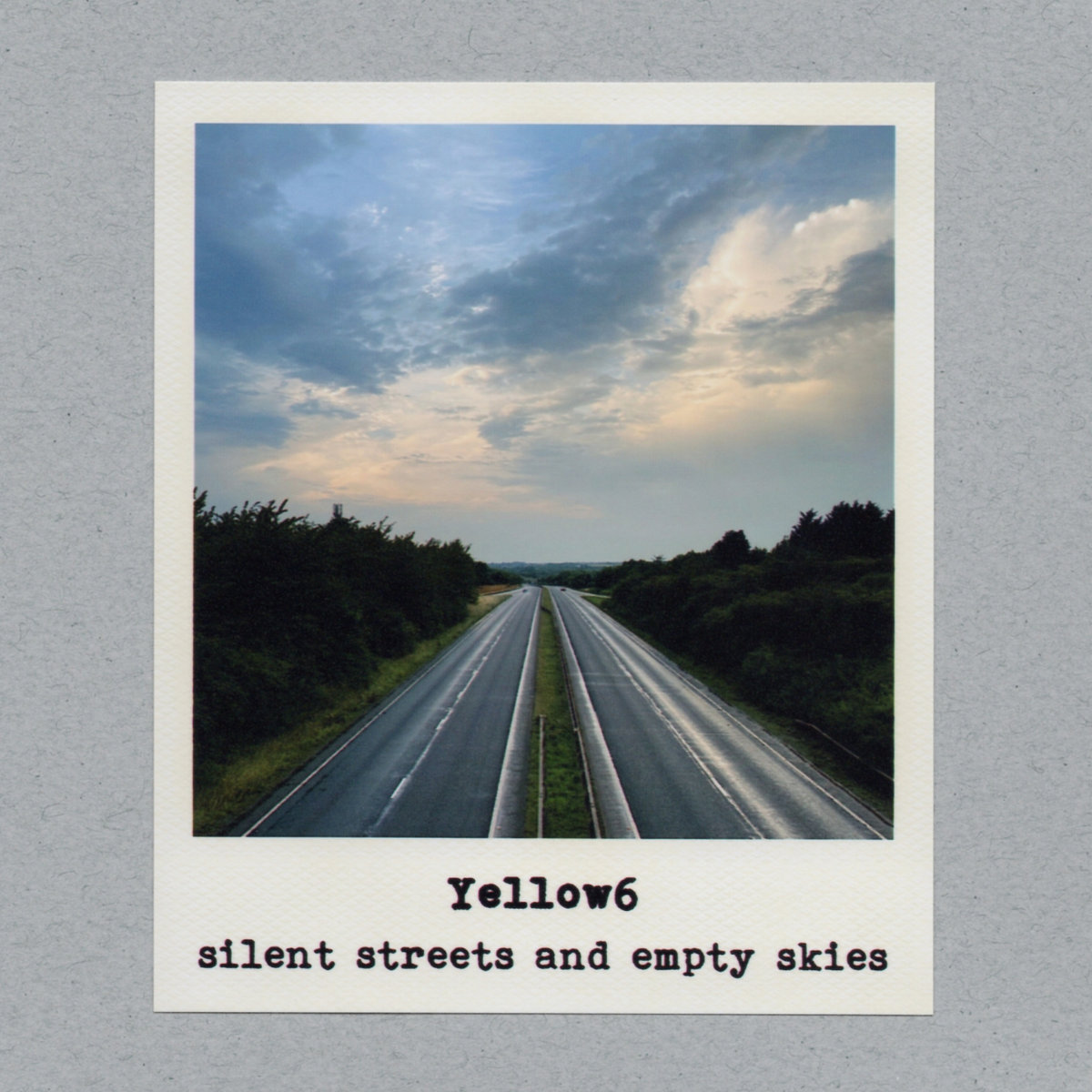 Cover of Yellow6 - Silent Streets And Empty Skies