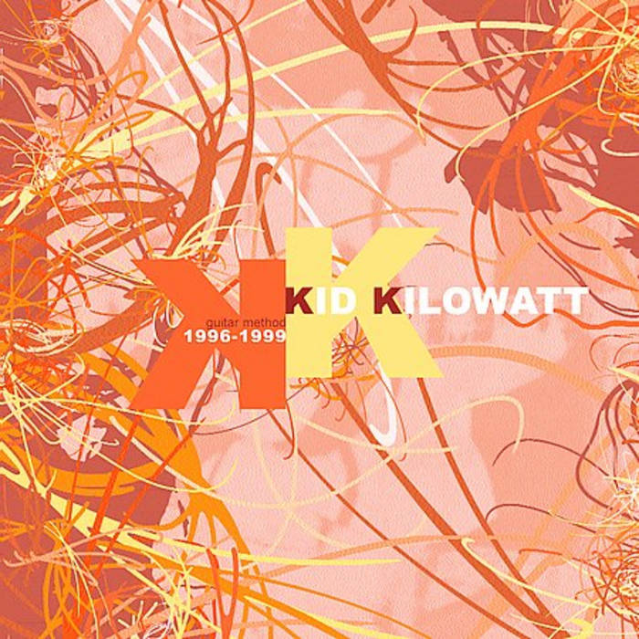 "Kid Kilowatt - ""Guitar Method"""