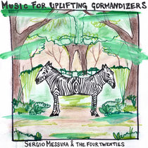Music For Uplifiting Gormandizers cover art