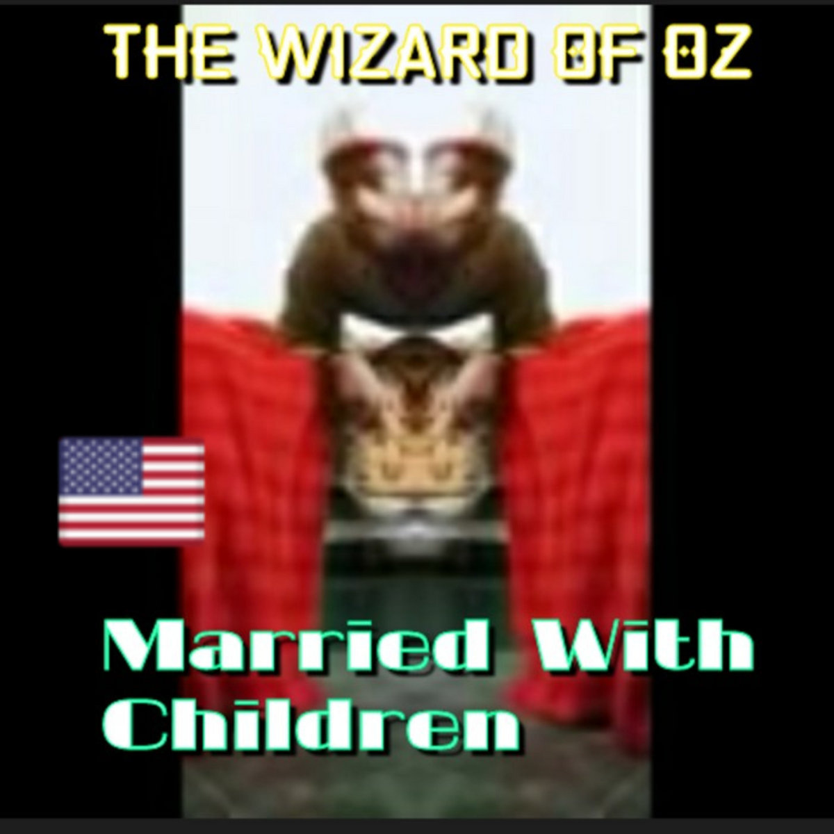 from Married With Children by The Wizard Of Oz