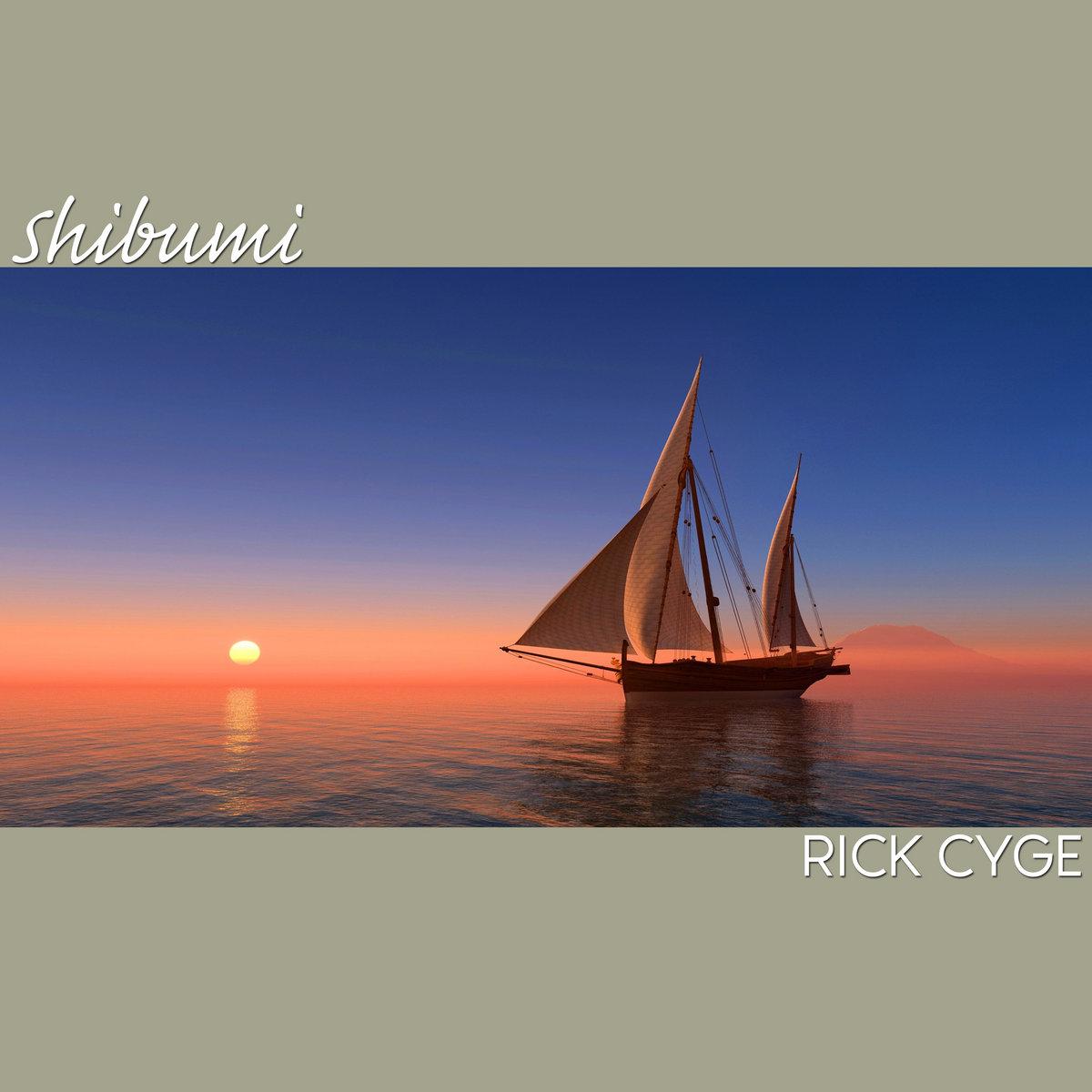 Shibumi [single] by Rick Cyge