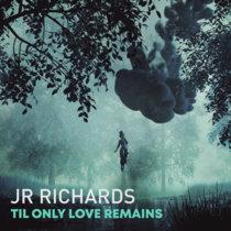 Til Only Love Remains cover art