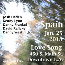 Spain Love Song 25 January 2018 With David Ralicke & Danny Westin, Jr. cover art