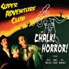 Chalk Horror! Cover Art