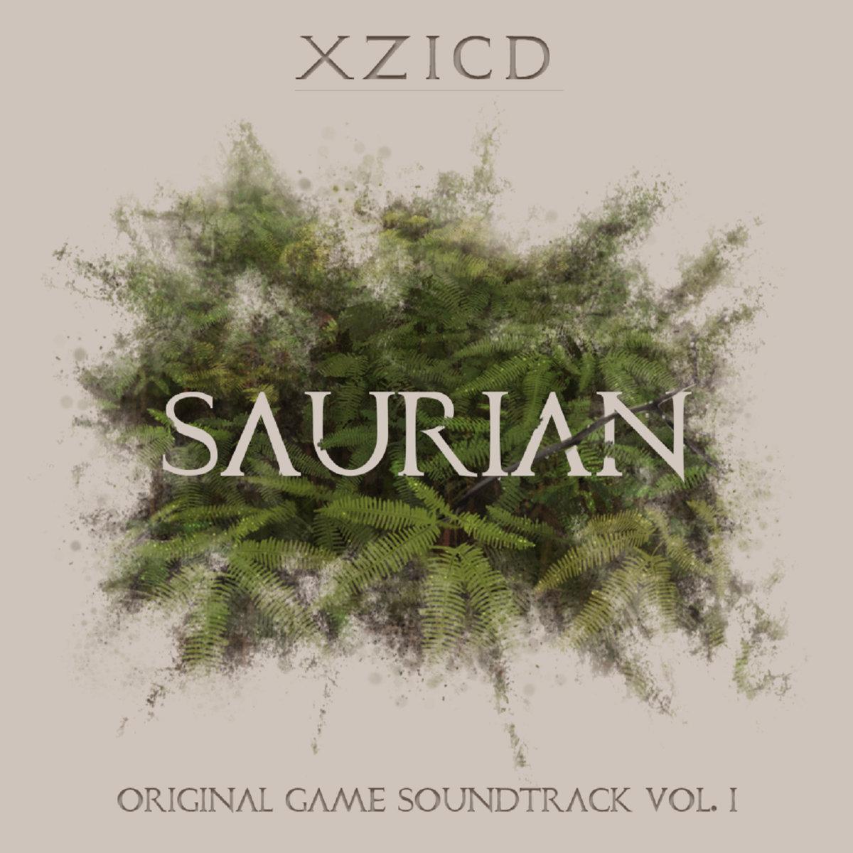 Saurian - Original Game Soundtrack Vol  I | XZICD