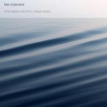 Time-Lapse Volume 4: Sleep Music cover art