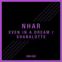 Even in a Dream / Shanalotte cover art