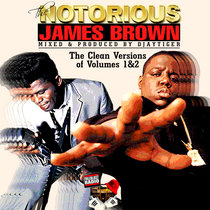 The Notorious James Brown - The Clean Album (Biggie Smalls & James Brown) cover art