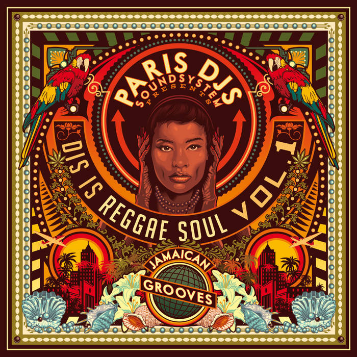Dis Is Reggae Soul Vol 1 - Jamaican Grooves | Paris DJs