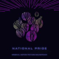 National Pride (Original Motion Picture Soundtrack) cover art