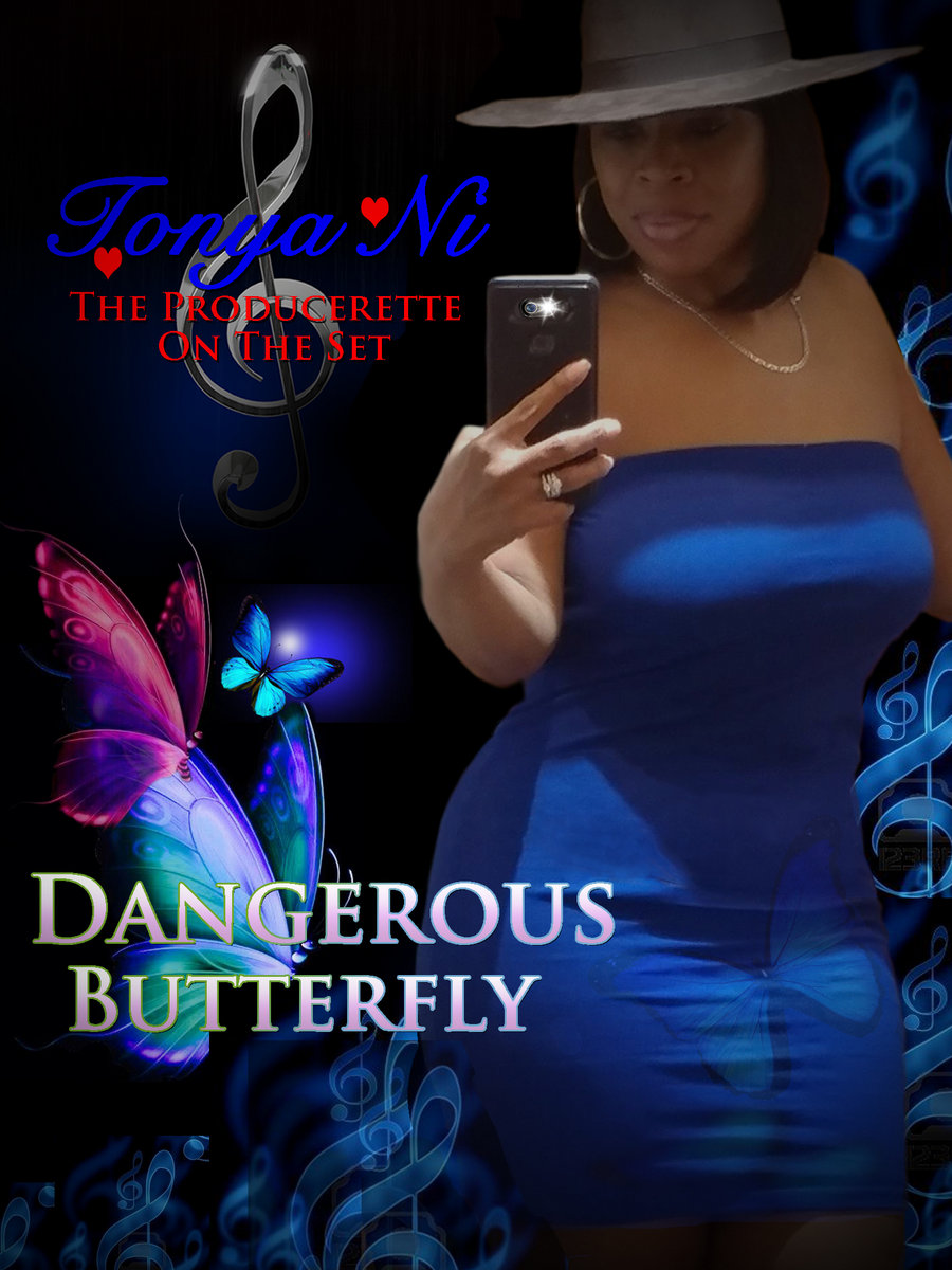 Dangerous Butterfly - Tonya Ni (The Producerette on the Set) by Caloge & Tonya Ni