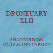 Droneuary XLII - Cajole and Capsize cover art
