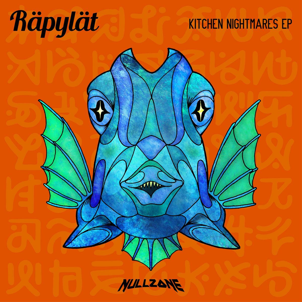 Kitchen Nightmares ep | NULLZONE