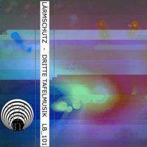 Dritte Tafelmusik (Lurker Bias records, Chicago) cover art