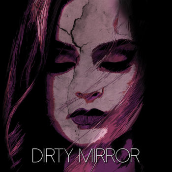 Dirty Mirror by Marie Raye