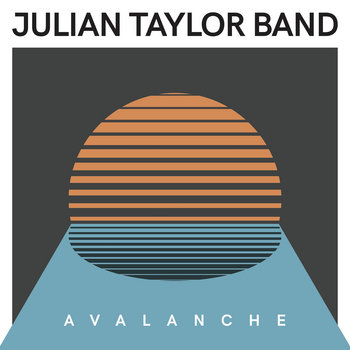 Avalanche by Julian Taylor Band