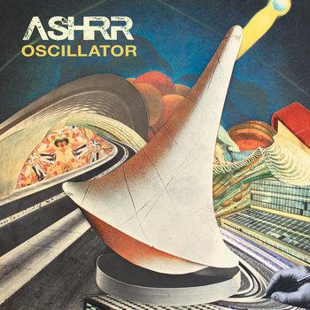 OSCILLATOR by ASHRR
