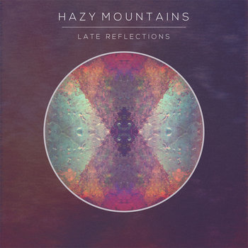 Late Reflections by Hazy Mountains